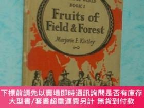 二手書博民逛書店OUR罕見WONDERFUL WORLD Fruits of FIELD AND FOREST(英文原版《我們美妙