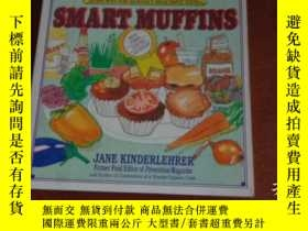 二手書博民逛書店SMART罕見MUFFINS, 83 RECIPES FOR HEAVENLY, HEALTHFUL EATING