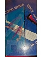二手書博民逛書店 《Understanding Abnormal Behavior》 R2Y ISBN:0395676592