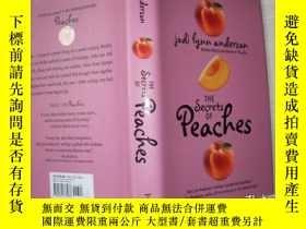二手書博民逛書店THE罕見SECRETS OF PEACHES【精裝本、623】 Jodi Lynn Anderson(朱迪·琳恩