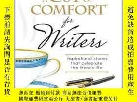 二手書博民逛書店A罕見Cup of Comfort for WritersY410016 Colleen Sell Coll.