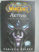 【書寶二手書T1/原文小說_PKH】Arthas: Rise of the Lich King_Christie Golden