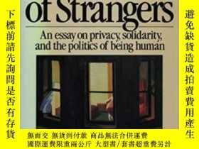 二手書博民逛書店The罕見Needs Of StrangersY307751 M