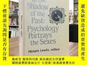 二手書博民逛書店In罕見the Shadow of the Past:Psychology Portrays the Sexes(
