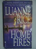 【書寶二手書T4/原文小說_LPA】Home Fires_Luanne Rice