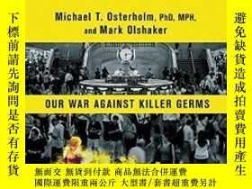 二手書博民逛書店Deadliest罕見Enemy: Our War Against Killer GermsY256260 M