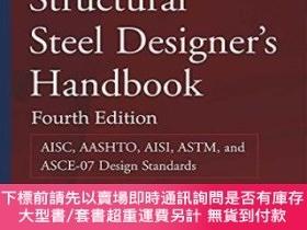 二手書博民逛書店Structural罕見Steel Designer s Handbook: Aisc Aashto Aisi A