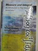 【書寶二手書T3/科學_KDI】Measure and Integral-An Introduction to Real Analysis_Wheeden, Richard L./ Zygmund, Antoni