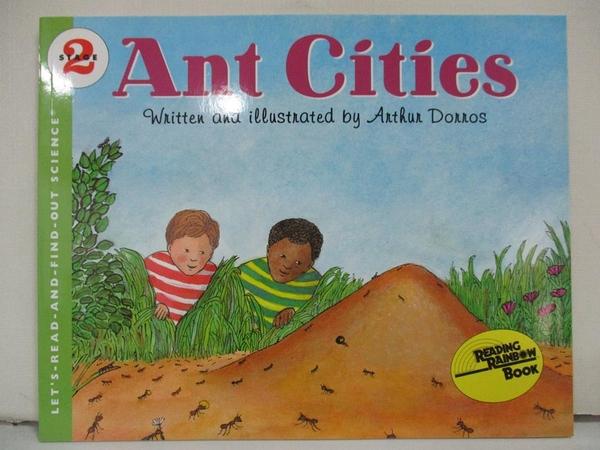 【書寶二手書T1/兒童文學_EO9】Ant Cities_Dorros, Arthur