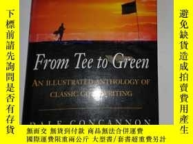 二手書博民逛書店FROM罕見TEE TO GREEN:AN ILLUSTRATE