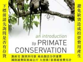 二手書博民逛書店An罕見Introduction To Primate Cons