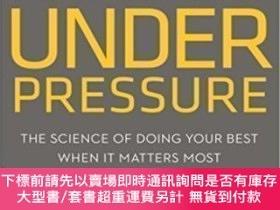 二手書博民逛書店Performing罕見Under PressureY464532 Hendrie Weisinger; J.