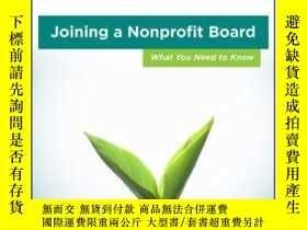 二手書博民逛書店Joining罕見a Nonprofit Board: What You Need to KnowY41001