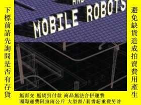 二手書博民逛書店Artificial罕見Intelligence And Mobile RobotsY256260 Korte