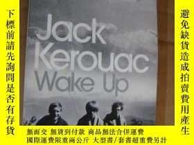 """二手書博民逛書店【美國原版】Jack罕見Kerouac""""Wake Up : A"""