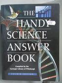 【書寶二手書T6/大學理工醫_ZDK】The Handy Science Answer Book_Carnegie Li