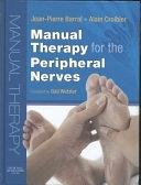 二手書博民逛書店 《Manual Therapy for the Peripheral Nerves》 R2Y ISBN:0443103070│Elsevier Health Sciences