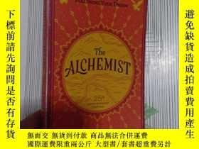 二手書博民逛書店The罕見Alchemist 25th Anniversary A Fable About FoY269417
