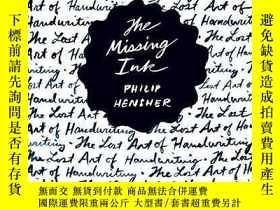 二手書博民逛書店The罕見Missing InkY256260 Philip Hensher Faber & Fabe
