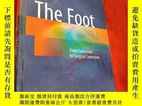 二手書博民逛書店The罕見Foot:From Evaluation to Surgical Correction (16開 ,硬精