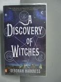 【書寶二手書T8/原文小說_OGW】A Discovery of Witches_Deborah Harkness