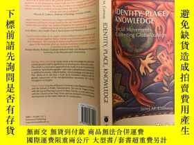二手書博民逛書店Identity,罕見Place, Knowledge: Soc
