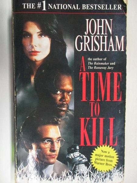 【書寶二手書T9/原文小說_ANP】A Time to Kill_John Grisham