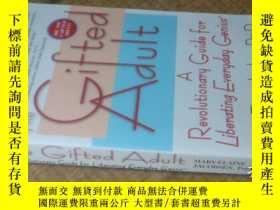 二手書博民逛書店THE罕見GIFTED ADULT【有天賦的成年人】Y22213
