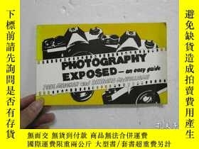 二手書博民逛書店PHOTOGRAPHY罕見EXPOSED -an easy gu