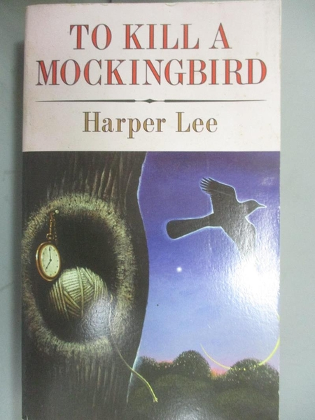 【書寶二手書T4/原文小說_GAW】To Kill a Mockingbird_Harper Lee