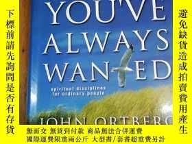 二手書博民逛書店The罕見Life You ve Always Wanted: Spiritual Disciplines for