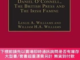 二手書博民逛書店Daniel罕見O connell, The British Press And The Irish Famine