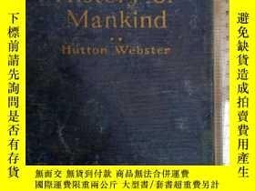 二手書博民逛書店HISTORY罕見OF MANKIND多地圖多插圖,1928年H