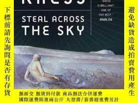 二手書博民逛書店Steal罕見Across The SkyY256260 Nancy Kress Tor Books 出版2