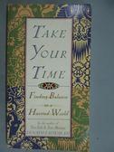 ~書寶 書T4 /原文小說_GIC ~Take Your Time_Eknath Easw