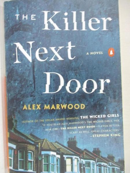 【書寶二手書T7/原文小說_G8W】The Killer Next Door_Marwood, Alex