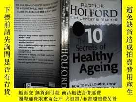 二手書博民逛書店The罕見10 Secrets of Healthy Agein