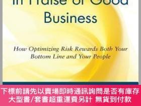 二手書博民逛書店【罕見】In Praise Of Good BusinessY27248 Judith Bardwick Jo