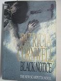 【書寶二手書T8/原文小說_EMP】Black Notice_Patricia Cornwell