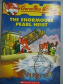 【書寶二手書T4/原文小說_OMO】The Enormouse Pearl Heist_Stilton, Geronim