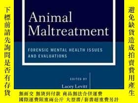 二手書博民逛書店Animal罕見Maltreatment: Forensic Mental Health Issues And E