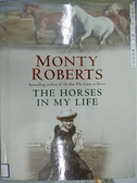 【書寶二手書T9/原文書_DBU】Monty Roberts_The Horses in My Life