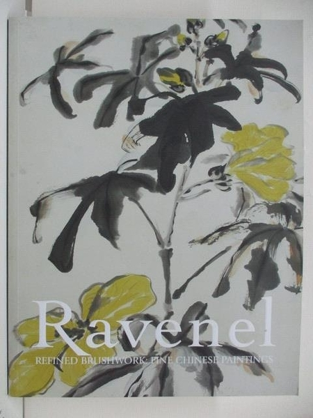 【書寶二手書T3/收藏_DQF】Ravenel_Refined Brushwork:Fine Chinese Paintings_2020/7/18