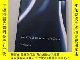 二手書博民逛書店The罕見Rise of Think Tanks in Chin