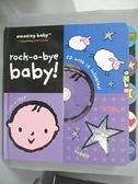 【書寶二手書T2/少年童書_EON】Amazing Baby: Rock-a-bye Baby!_Jolley, Mike (ILT)/ Dodd, Emma (ILT)