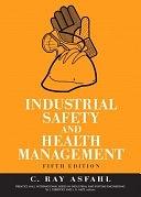 二手書博民逛書店 《Industrial Safety and Health Management》 R2Y ISBN:0131423924