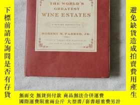 二手書博民逛書店The罕見Worlds Greatest Wine Estates: A Modern Perspective