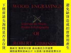 二手書博民逛書店【包罕見】The Wood Engravings of Robe