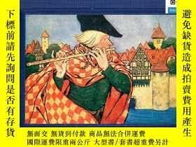 二手書博民逛書店【罕見】Pied Piper OF Hamelin 《花衣魔笛手