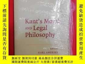 二手書博民逛書店Kant s罕見Moral and Legal Philosop